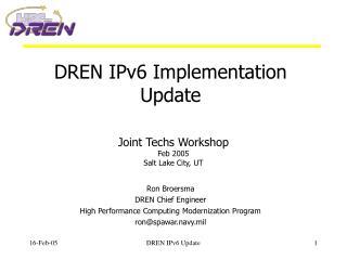 DREN IPv6 Implementation Update