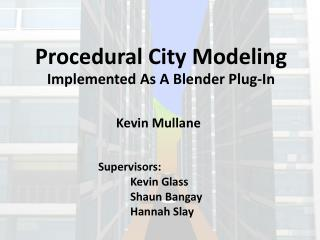 Procedural City Modeling