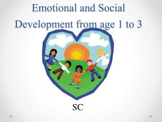Emotional and Social Development from age 1 to 3
