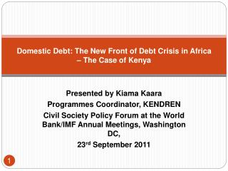 Domestic Debt: The New Front of Debt Crisis in Africa   The Case of Kenya