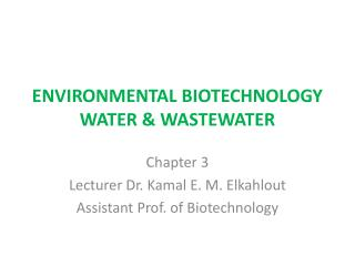 ENVIRONMENTAL BIOTECHNOLOGY WATER  WASTEWATER