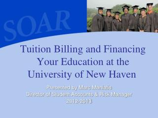 Tuition Billing and Financing Your Education at the University of New Haven