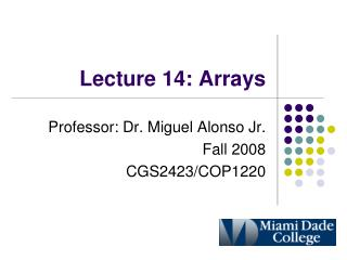 Lecture 14: Arrays