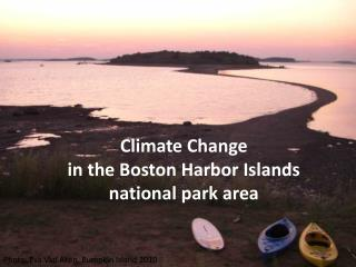 Climate Change in the Boston Harbor Islands national park area