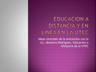 Educaci n a distancia y en L nea en la UTEC