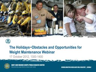 The Holidays-Obstacles and Opportunities for Weight Maintenance Webinar