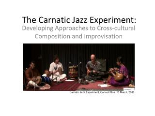 The Carnatic Jazz Experiment: