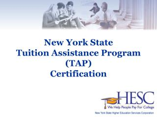 New York State  Tuition Assistance Program TAP Certification