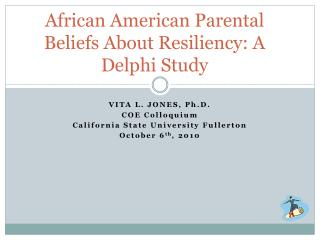 African American Parental Beliefs About Resiliency: A Delphi Study