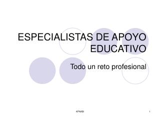 ESPECIALISTAS DE APOYO EDUCATIVO