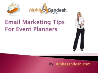 Email Marketing Tips For Event Planners