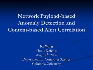 Network Payload-based Anomaly Detection and Content-based Alert Correlation