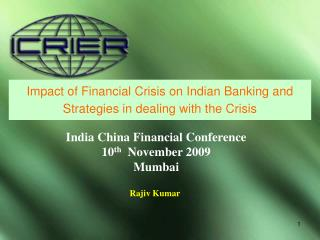 Impact of Financial Crisis on Indian Banking and Strategies in dealing with the Crisis