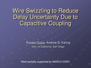 Wire Swizzling to Reduce Delay Uncertainty Due to Capacitive Coupling