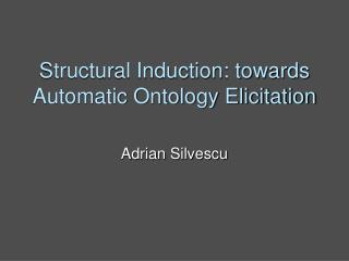 Structural Induction: towards Automatic Ontology Elicitation