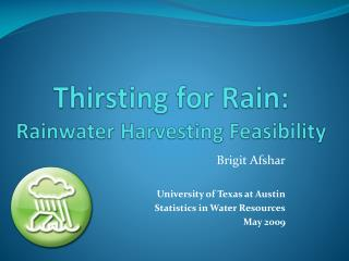 Thirsting for Rain: Rainwater Harvesting Feasibility