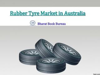 Rubber Tyre Market in Australia
