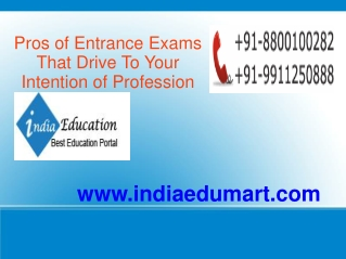 Pros of Entrance Exams That Drive To Your Intention