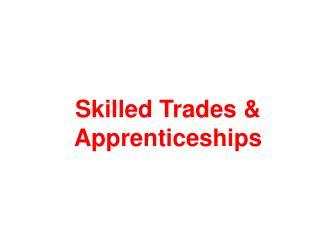 Skilled Trades  Apprenticeships