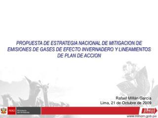 PROPUESTA DE ESTRATEGIA NACIONAL DE MITIGACION DE EMISIONES DE GASES DE EFECTO INVERNADERO Y LINEAMIENTOS DE PLAN DE ACC