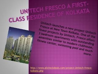 Unitech Fresco a first-class residence of Kolkata