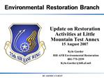 Update on Restoration Activities at Little Mountain Test Annex 15 August 2007
