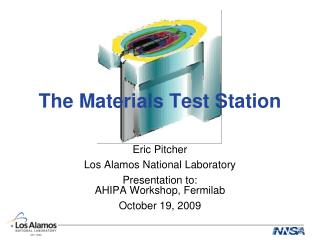 The Materials Test Station