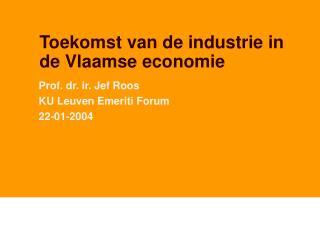 Toekomst van de industrie in de Vlaamse economie