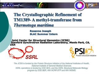 The Crystallographic Refinement of TM1389- A methyl-transferase from Thermotoga maritima