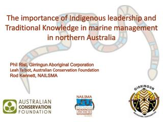 The importance of Indigenous leadership and Traditional Knowledge in marine management in northern Australia