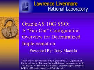 OracleAS 10G SSO:  A  Fan-Out  Configuration Overview for Decentralized Implementation