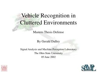 Vehicle Recognition in  Cluttered Environments