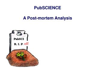 PubSCIENCE  A Post-mortem Analysis