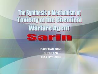 BAOCHAU DINH                                    CHEM 12B                                 MAY 3RD, 2006