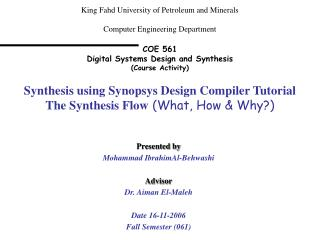 King Fahd University of Petroleum and Minerals  Computer Engineering Department  COE 561 Digital Systems Design and Synt