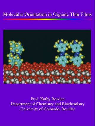Molecular Orientation in Organic Thin Films