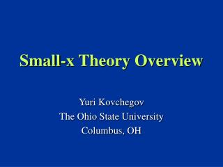 Small-x Theory Overview