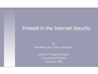 Firewall in the Internet Security