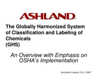 The Globally Harmonized System of Classification and Labeling of Chemicals GHS