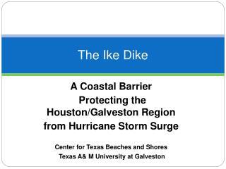 The Ike Dike