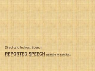 Reported Speech Versi n en Espa ol