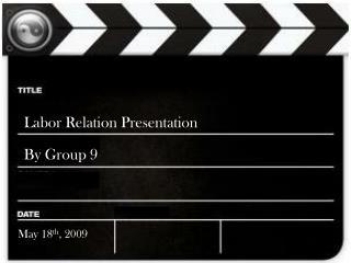 Labor Relation Presentation