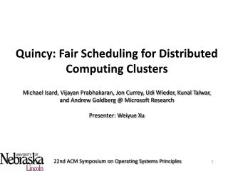 Quincy: Fair Scheduling for Distributed Computing Clusters