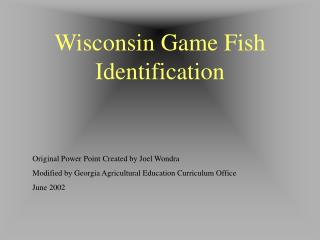 Wisconsin Game Fish Identification