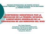 Dra. Gaby Fujimoto,  Consultora Internacional de Educaci n Coordinadora del Proyecto OEA-van Leer  27 de Febrero de 2012