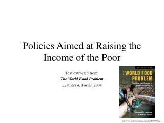 Policies Aimed at Raising the Income of the Poor