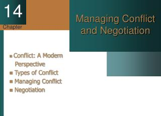 Managing Conflict and Negotiation