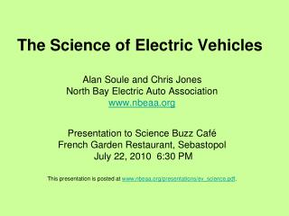 The Science of Electric Vehicles   Alan Soule and Chris Jones North Bay Electric Auto Association nbeaa   Presentation t