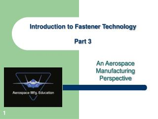 An Aerospace Manufacturing Perspective