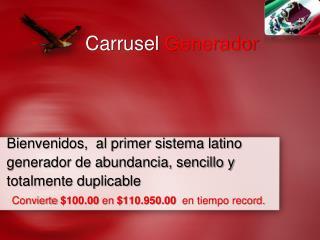 Bienvenidos,  al primer sistema latino generador de abundancia, sencillo y totalmente duplicable